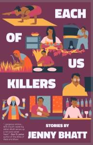 Each of Us Killers Jenny Bhatt